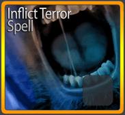 Inflict Terror Spell*